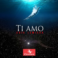 Ti Amo, an album by Eric_Lemieux